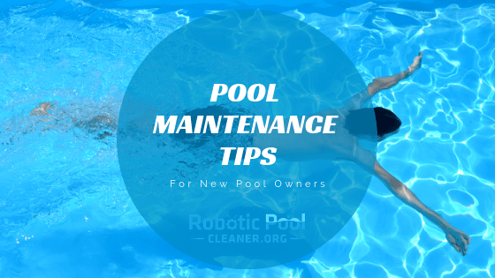 Swimming Pool Maintenance Tips For new Pool Owners