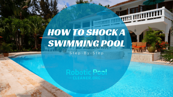 How to Shock A swimming Pool